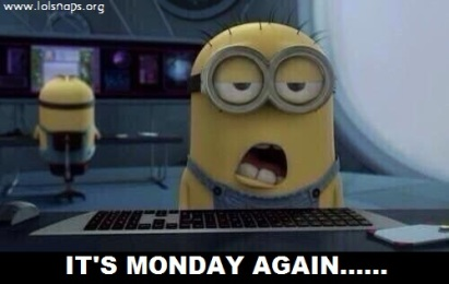 its-monday-again